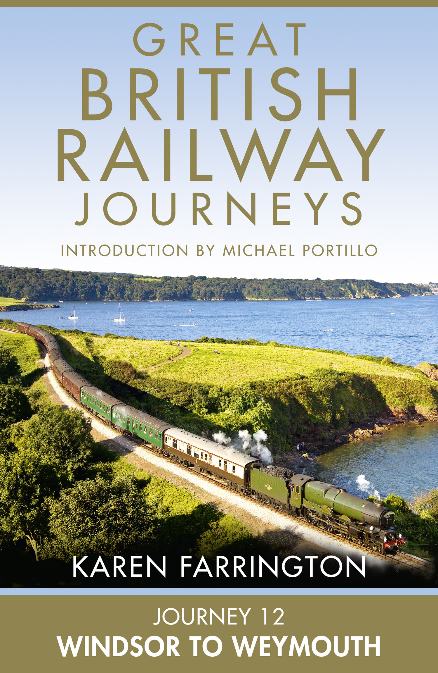 Journey 12: Windsor to Weymouth (Great British Railway Journeys,  Book 12)
