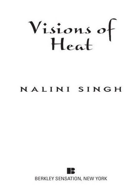 Visions of Heat By: Nalini Singh