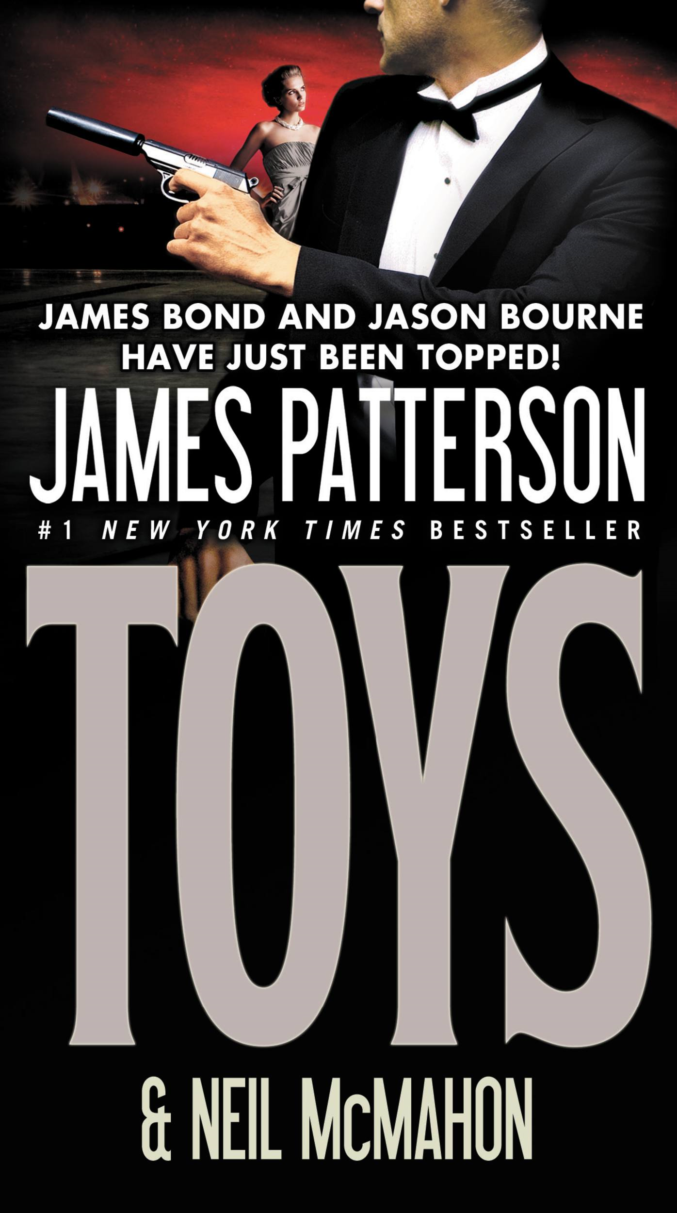 Toys By: James Patterson,Neil McMahon