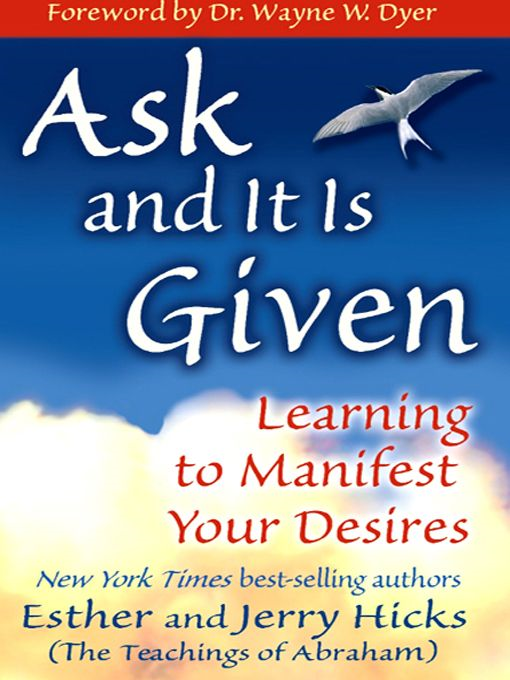 Ask And It Is Given By: Esther Hicks Jerry Hicks