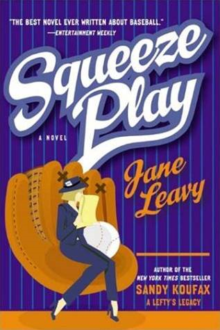 Squeeze Play By: Jane Leavy