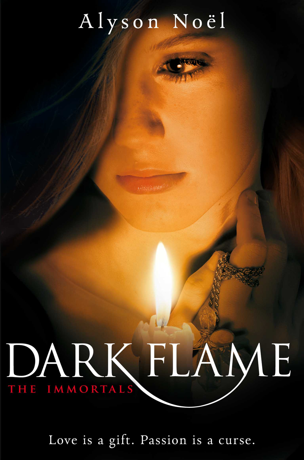 The Immortals: Dark Flame: Dark Flame