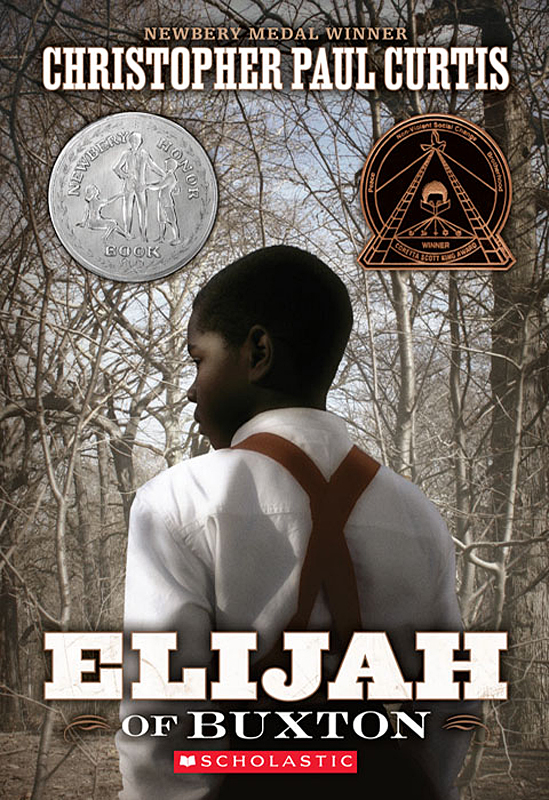 Elijah of Buxton By: Christopher Paul Curtis
