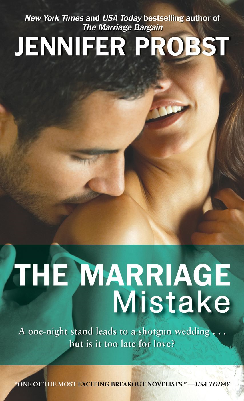 The Marriage Mistake By: Jennifer Probst