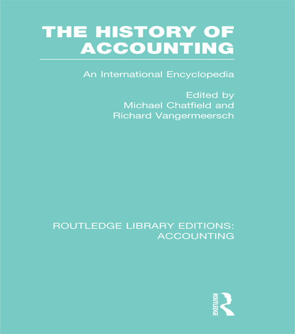 History of Accounting: An International Encyclopedia An International Encylopedia