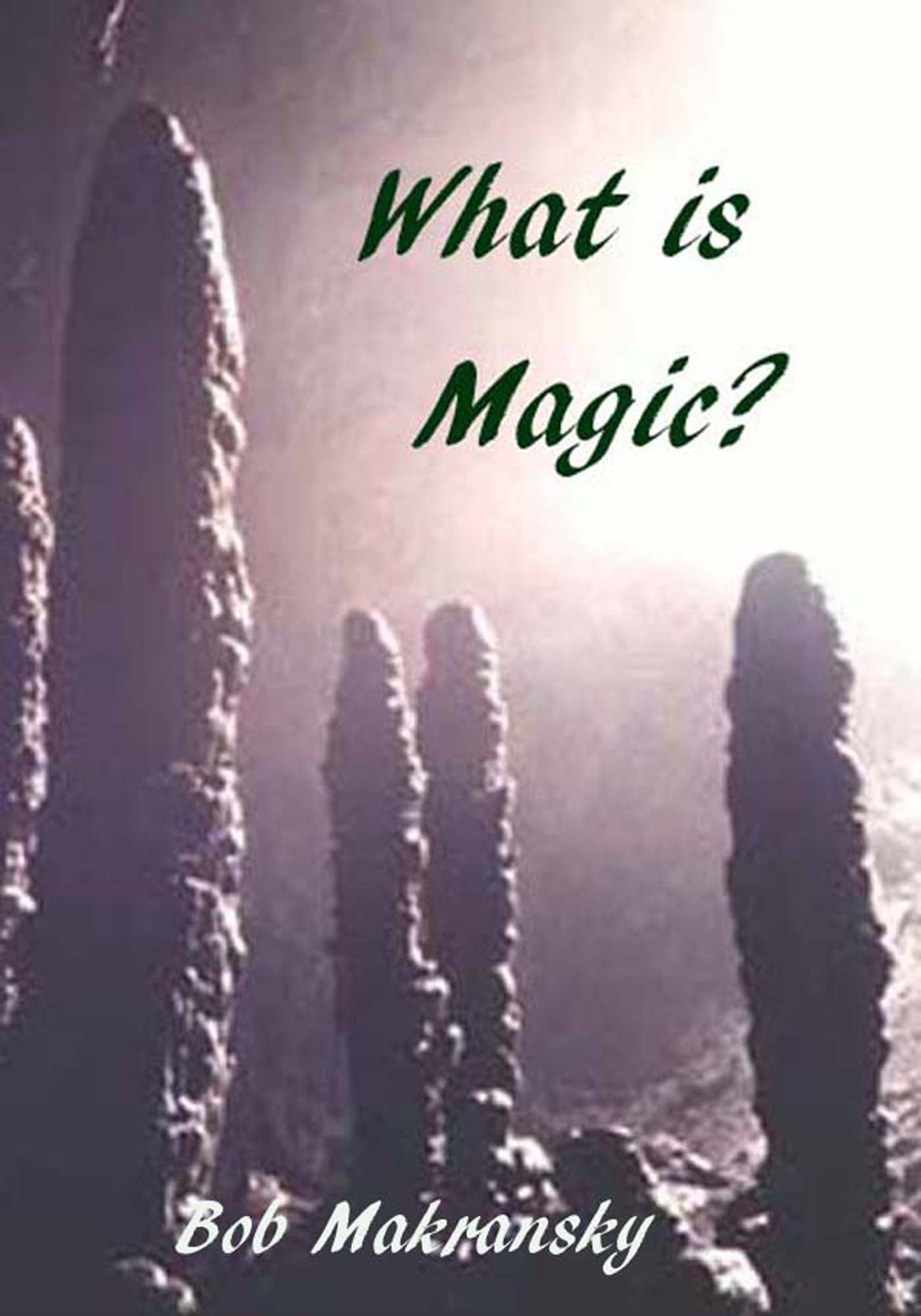What is Magic?
