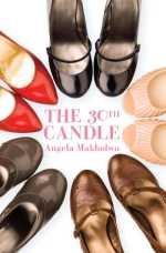 The Thirtieth Candle By: Angela Makholwa