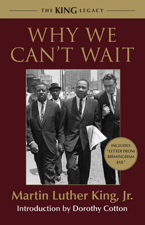 Why We Can't Wait By: Martin Luther King, Jr.