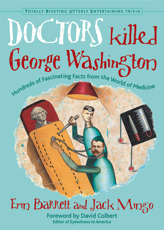 Doctors Killed George Washington