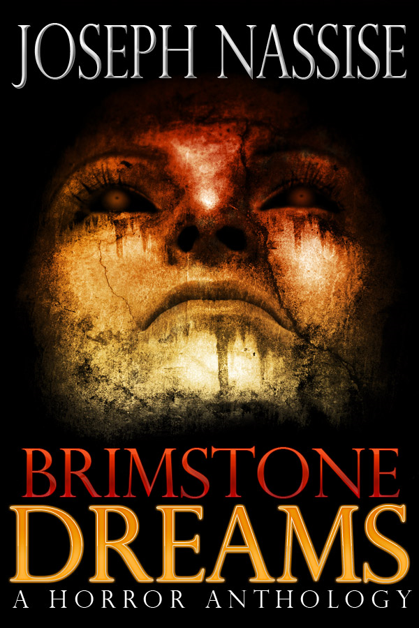 Brimstone Dreams : A Horror Anthology