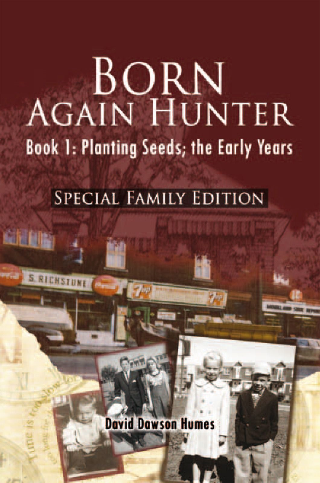 Born Again Hunter - Special Family Edition