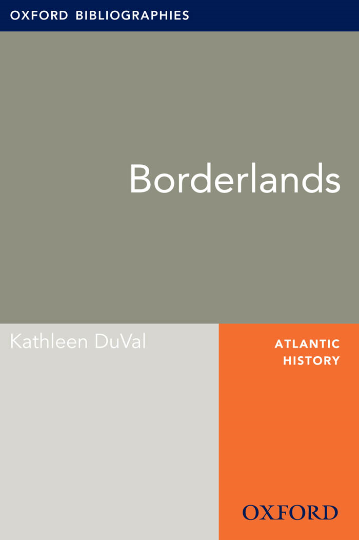 Borderlands: Oxford Bibliographies Online Research Guide
