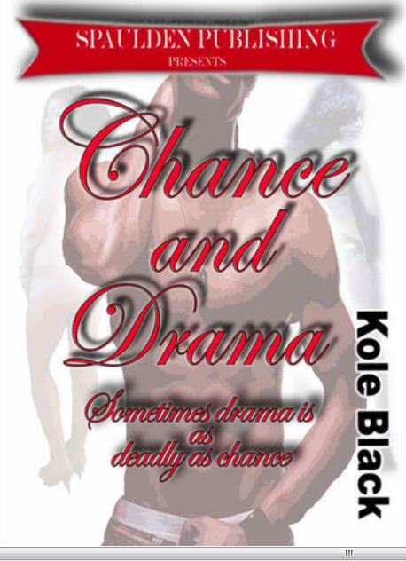 Kole Black, Triple Crown Publications (compiler)  El James Mason (editor) - Chance & Drama - Book 4