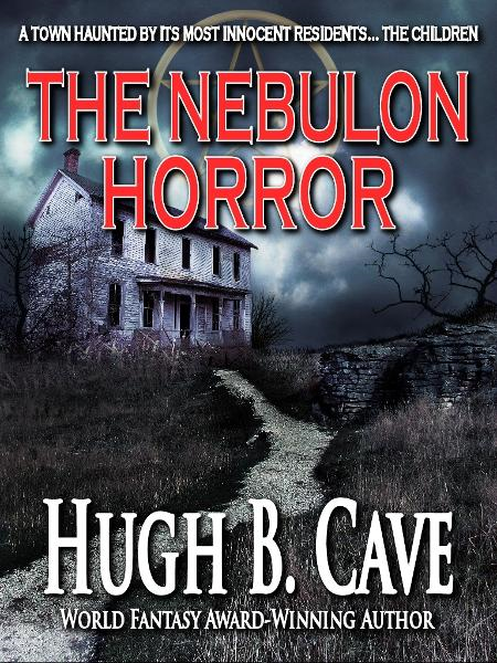 The Nebulon Horror By: Hugh B. Cave
