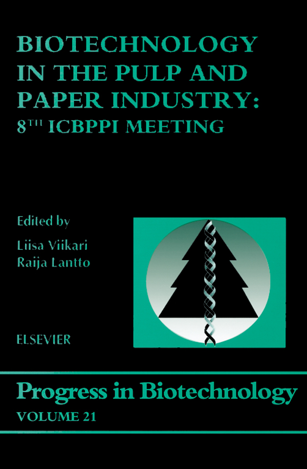 Biotechnology in the Pulp and Paper Industry 8th ICBPPI Meeting