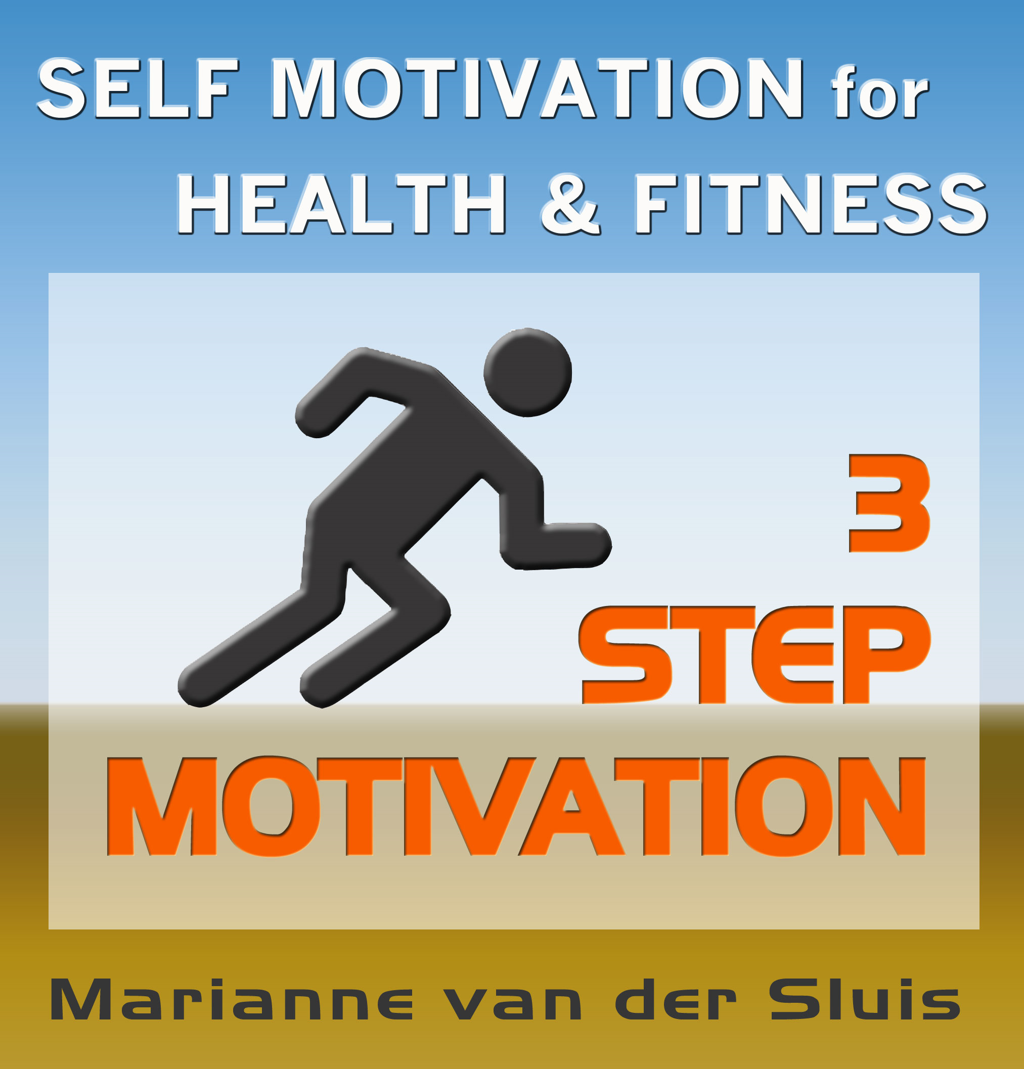 3 STEP MOTIVATION