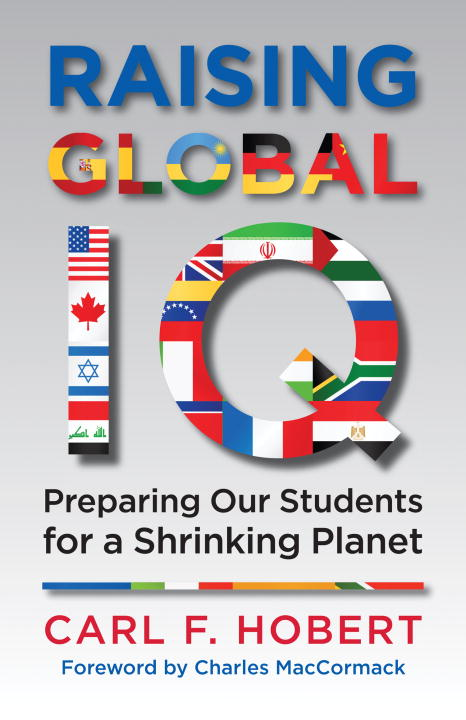 Raising Global IQ By: Carl Hobert