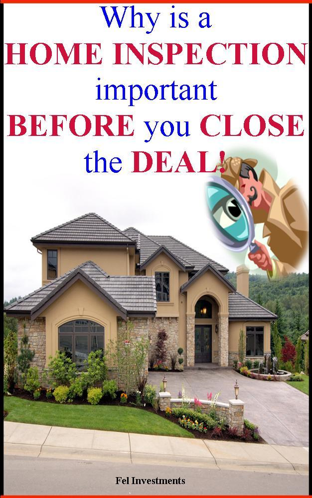 Why is a Home Inspection important Before you Close the Deal?