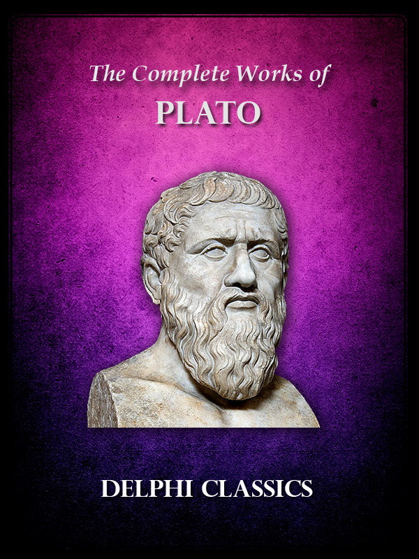 Complete Works of Plato (Illustrated)