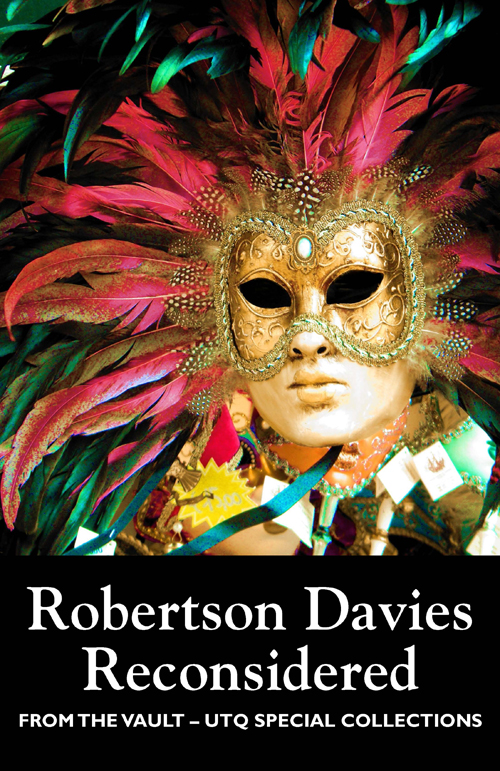Robertson Davies Reconsidered (From the Vault: UTQ Special Collections) By: