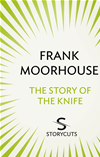 The Story Of The Knife (storycuts):