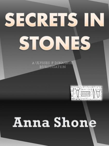 Secrets in Stones By: Anna Shone