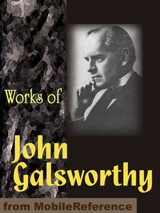 an analysis of the book the first and the last by john galsworthy