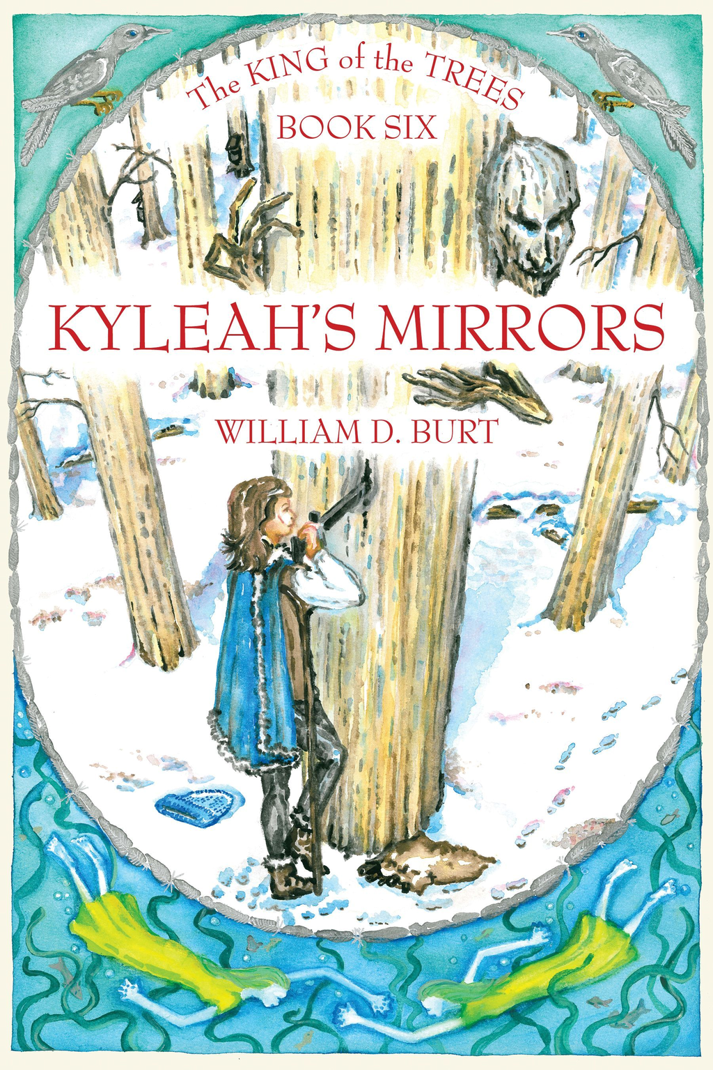 Kyleah's Mirrors: King of the Trees Series, Book #6