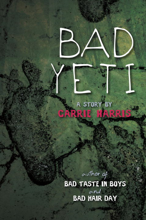 Bad Yeti By: Carrie Harris