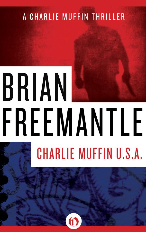 Charlie Muffin U.S.A. By: Brian Freemantle