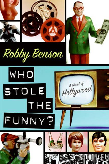 Who Stole the Funny? By: Robby Benson
