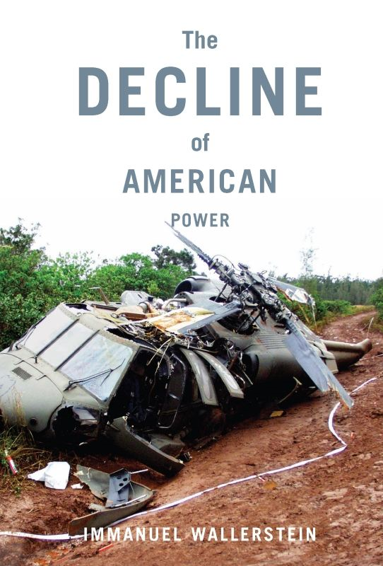 The Decline of American Power: The U.S. in a Chaotic World