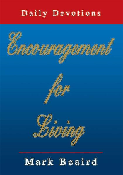 Encouragement for Living