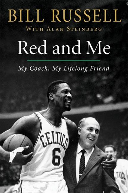 Red and Me By: Alan Steinberg,Bill Russell
