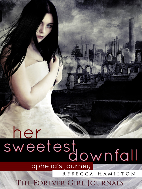 HER SWEETEST DOWNFALL By: Rebecca Hamilton
