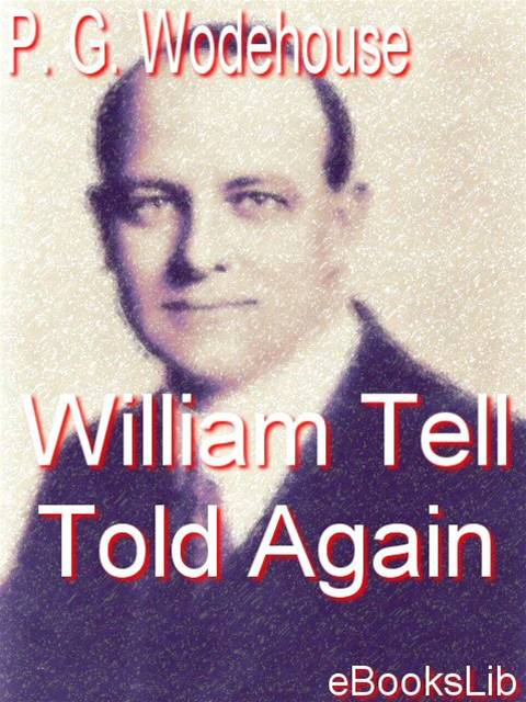 Cover Image: William Tell Told Again