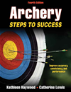 Archery: Steps To Success, 4e