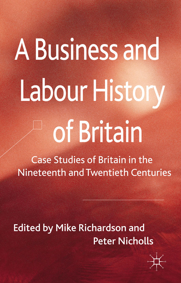 A Business and Labour History of Britain