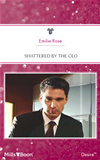 Shattered By The Ceo: