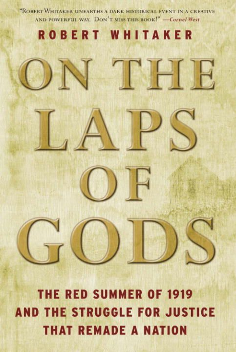 On the Laps of Gods By: Robert Whitaker