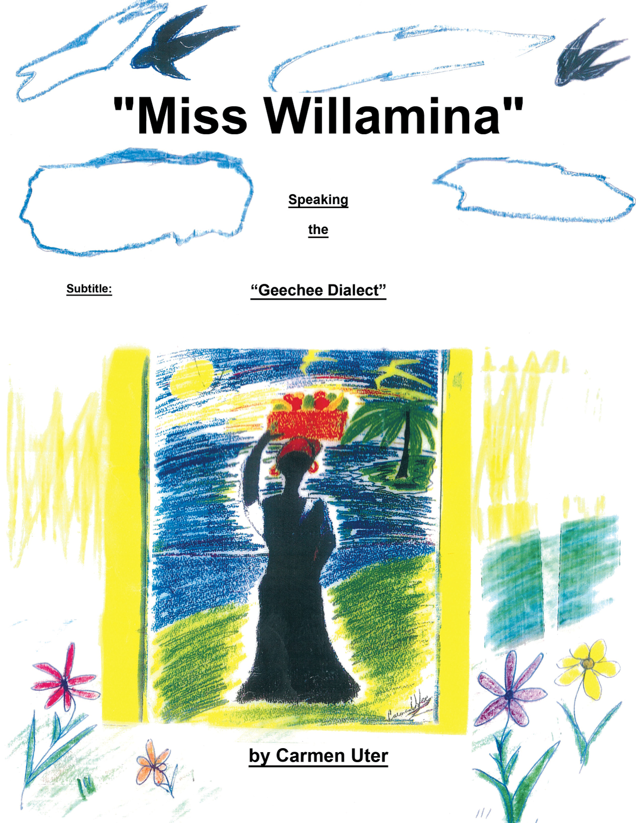 """Miss Willamina"" By: Carmen Uter"