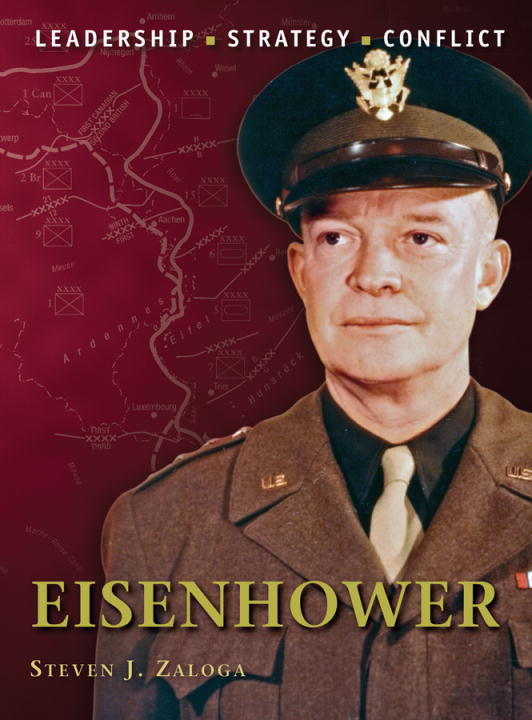 Eisenhower By: Steven Zaloga,Steve Noon