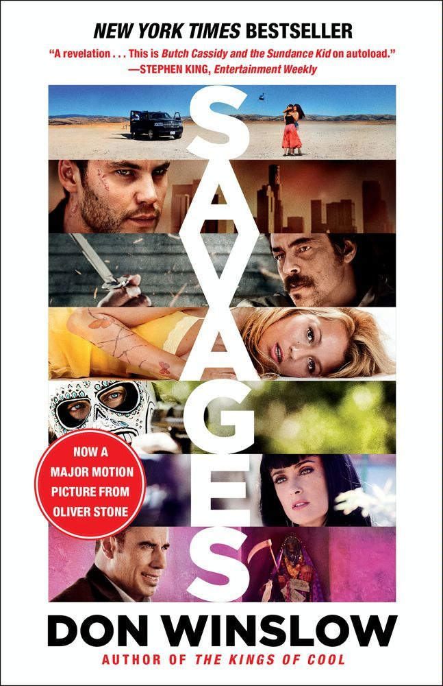 Savages By: Don Winslow