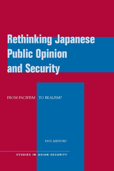 Rethinking Japanese Public Opinion and Security