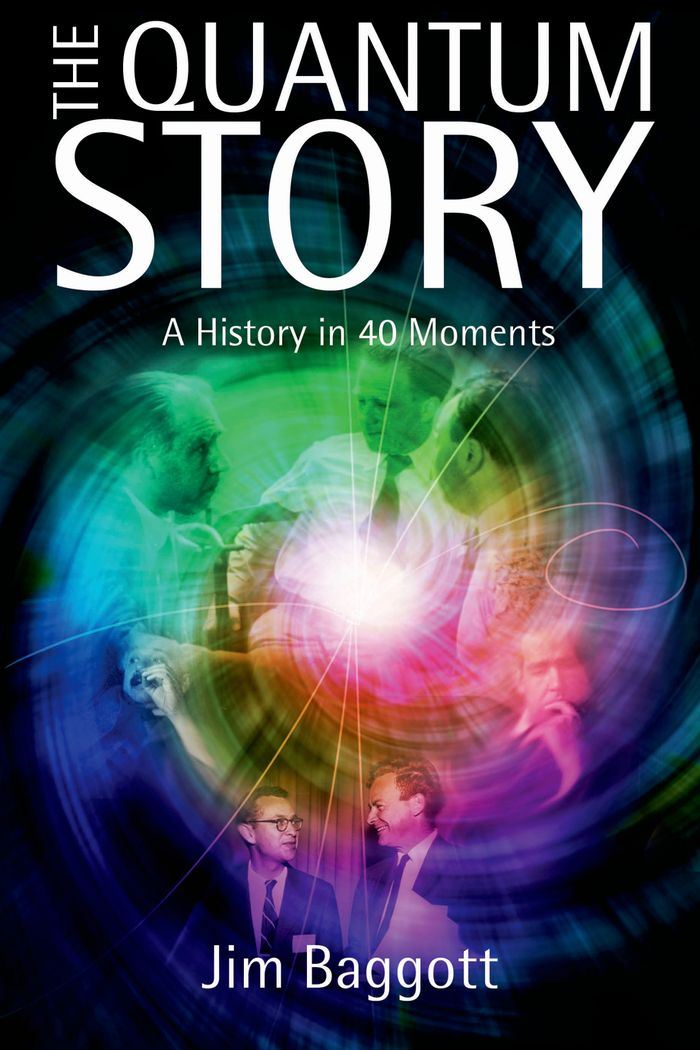 The Quantum Story:A history in 40 moments