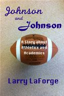 online magazine -  Johnson and Johnson: A Short Story about Athletics and Academics in College Sports