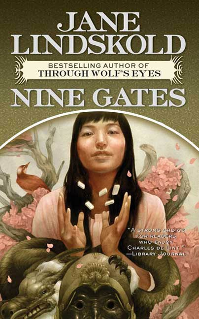 Nine Gates By: Jane Lindskold