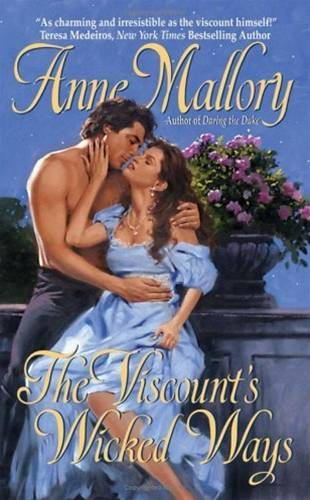 The Viscount's Wicked Ways By: Anne Mallory