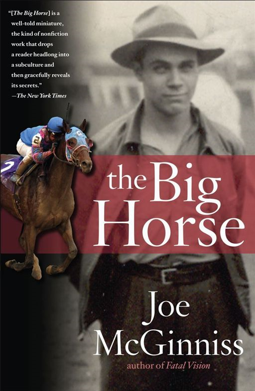 The Big Horse By: Joe McGinniss