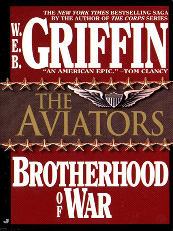 The Aviators By: W.E.B. Griffin